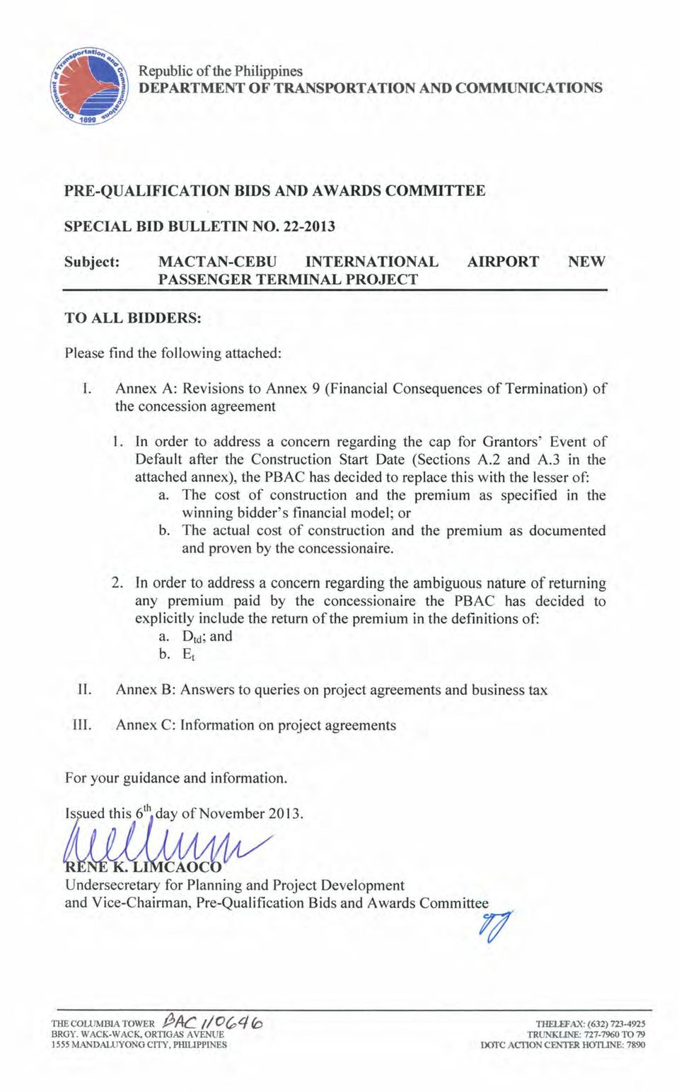 Annex A: Revisions to Annex 9 (Financial Consequences of Termination) of the concession agreement I.