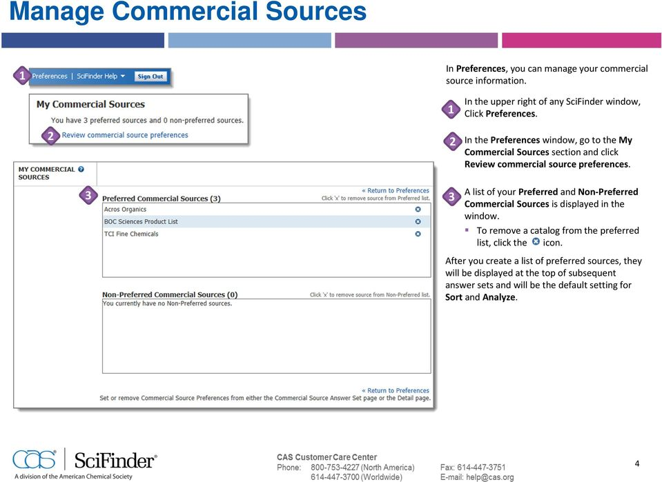 A list of your Preferred and Non Preferred Commercial Sources is displayed in the window. To remove a catalog from the preferred list, click the icon.