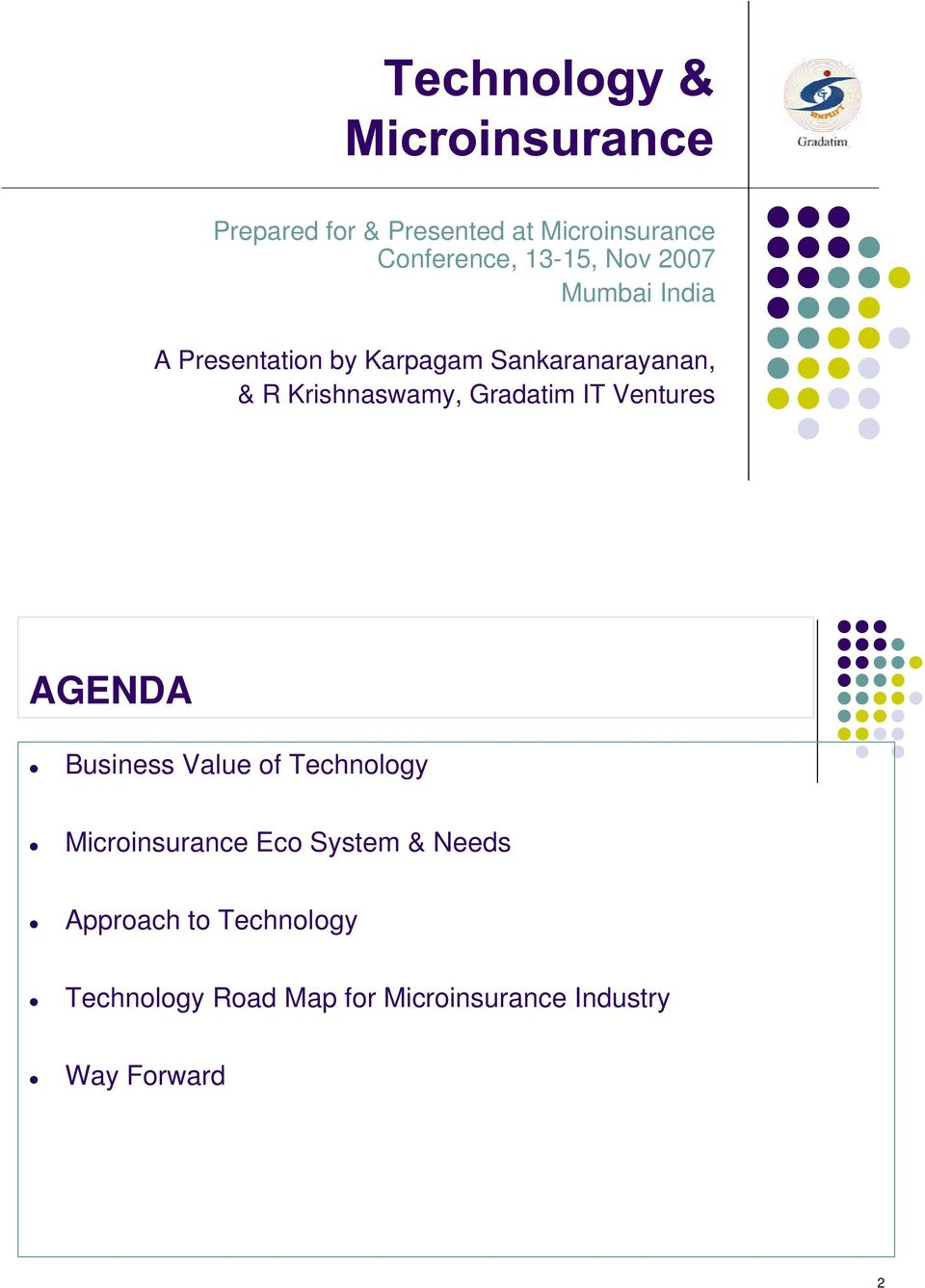 Ventures AGENDA Business Value of Technology Microinsurance Eco System & Needs