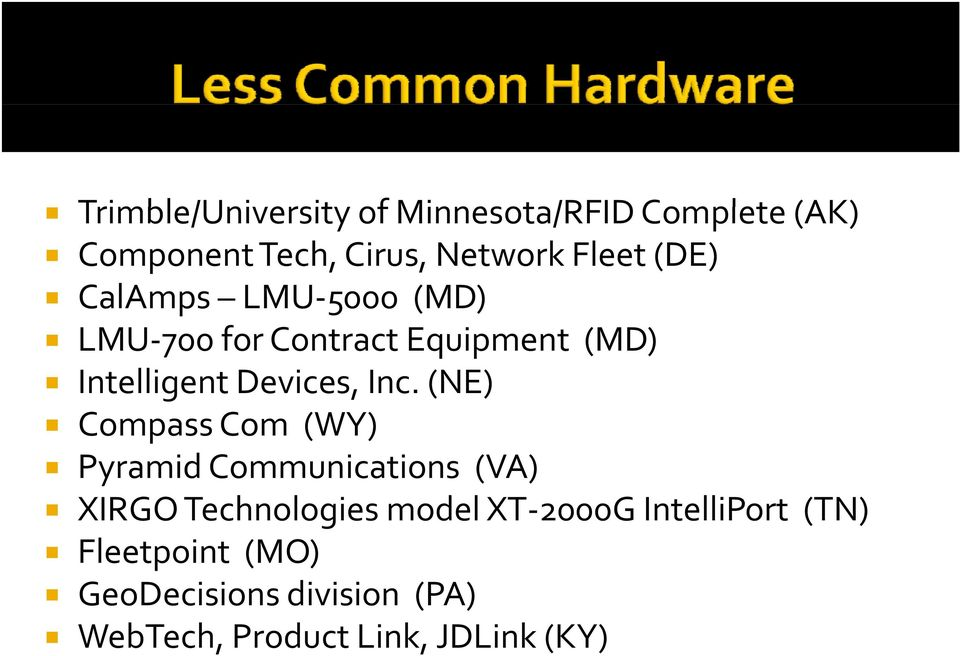 (NE) Compass Com (WY) Pyramid Communications (VA) XIRGO Technologies model XT 2000G