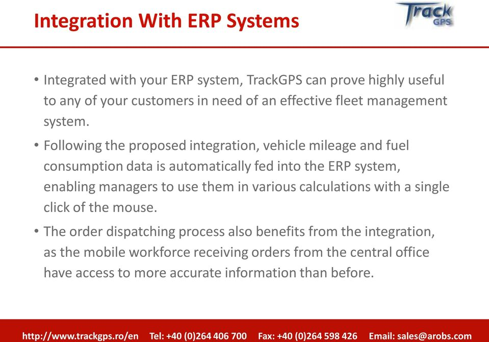 Following the proposed integration, vehicle mileage and fuel consumption data is automatically fed into the ERP system, enabling managers to