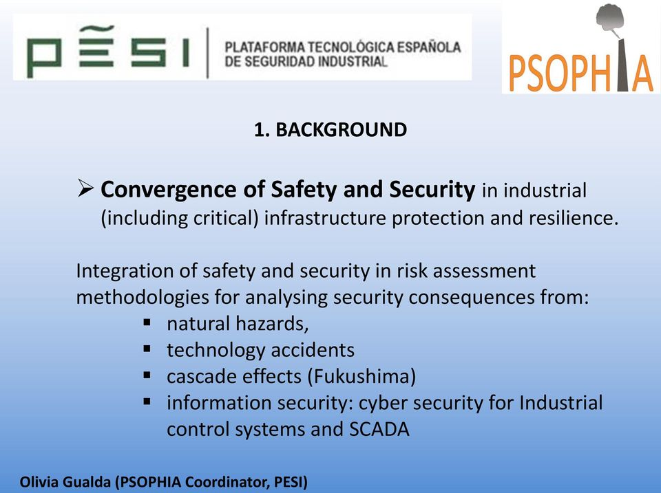 Integration of safety and security in risk assessment methodologies for analysing security consequences
