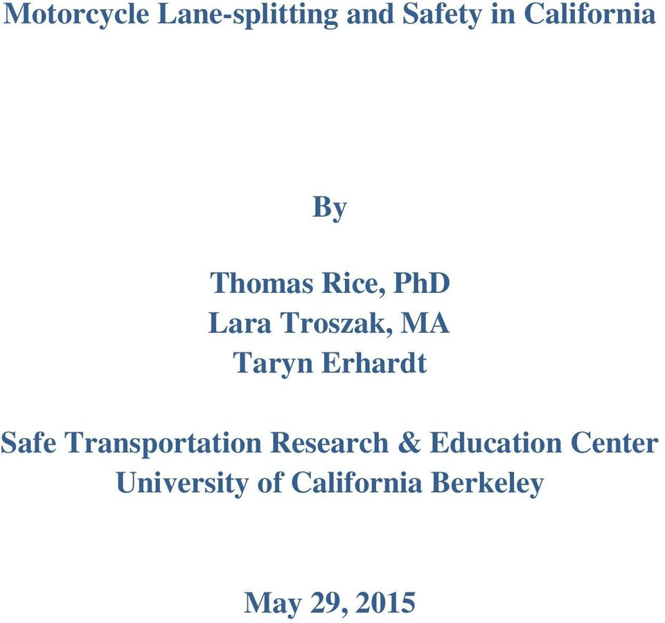 Taryn Erhardt Safe Transportation Research &