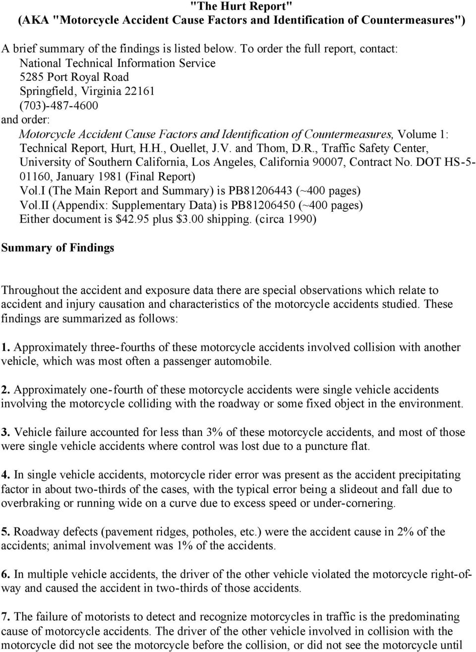 Identification of Countermeasures, Volume 1: Technical Report, Hurt, H.H., Ouellet, J.V. and Thom, D.R., Traffic Safety Center, University of Southern California, Los Angeles, California 90007, Contract No.