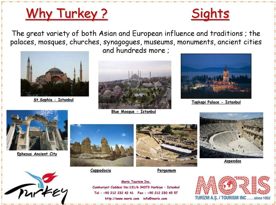 ; the palaces, mosques, churches, synagogues, museums, monuments, ancient