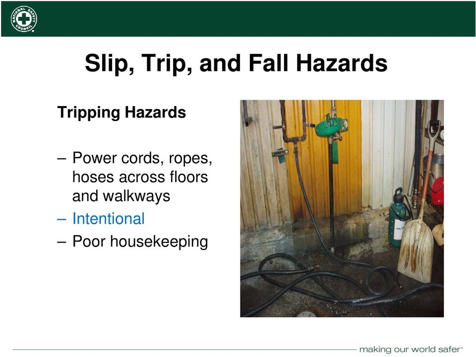 ropes, hoses across floors and