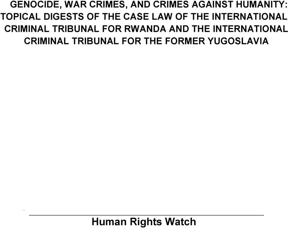 CRIMINAL TRIBUNAL FOR RWANDA AND THE INTERNATIONAL