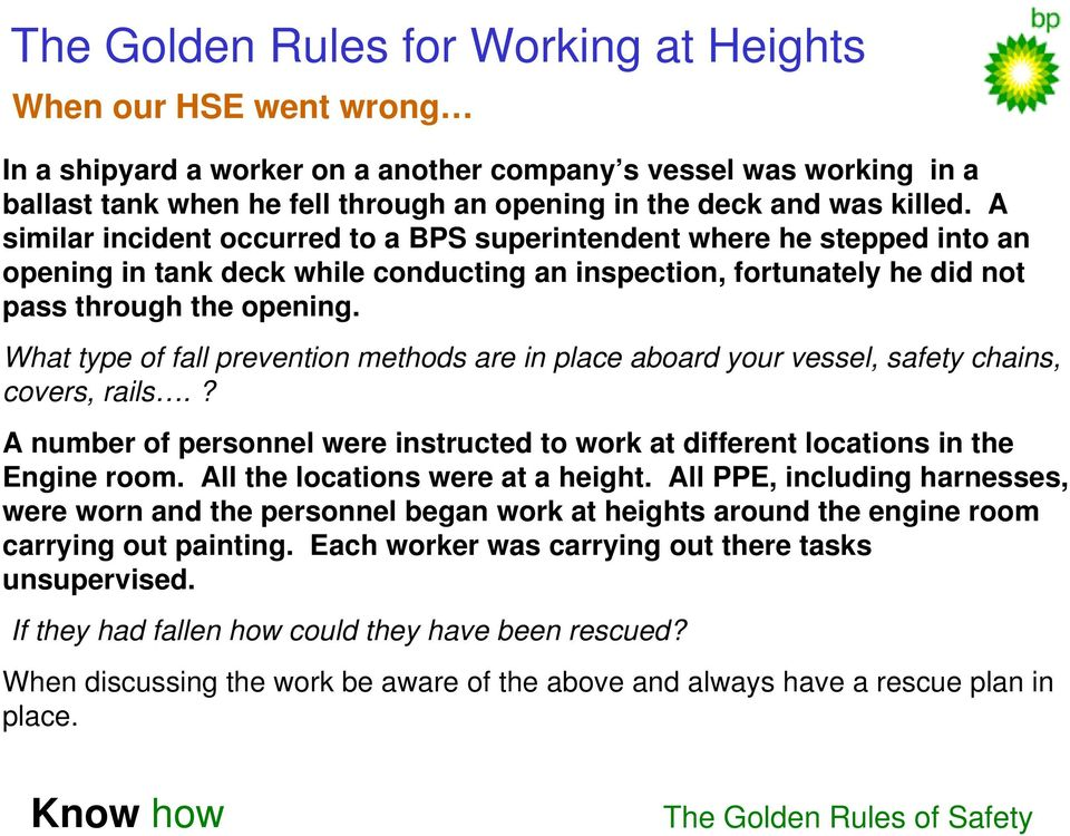 What type of fall prevention methods are in place aboard your vessel, safety chains, covers, rails.? A number of personnel were instructed to work at different locations in the Engine room.