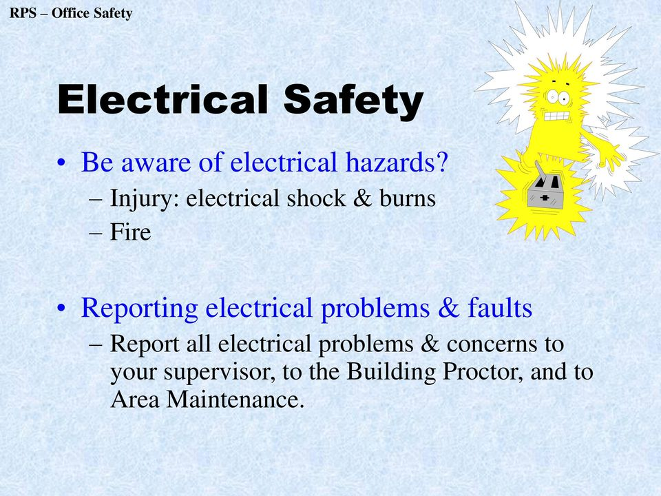 problems & faults Report all electrical problems & concerns
