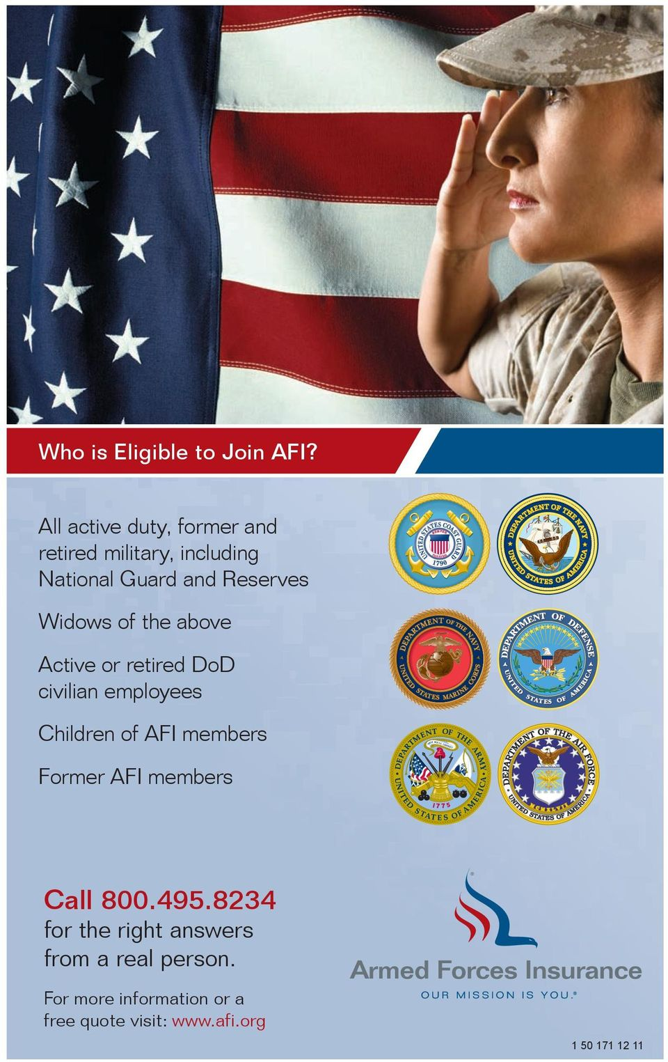 of the above Active or retired DoD civilian employees Children of AFI members Former AFI