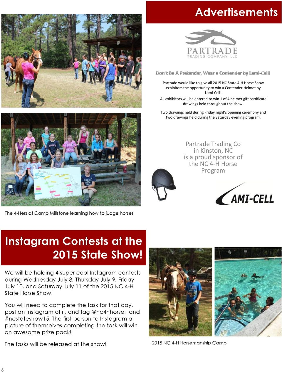 Partrade Trading Co in Kinston, NC is a proud sponsor of the NC 4-H Horse Program The 4-Hers at Camp Millstone learning how to judge horses Instagram Contests at the 2015 State Show!