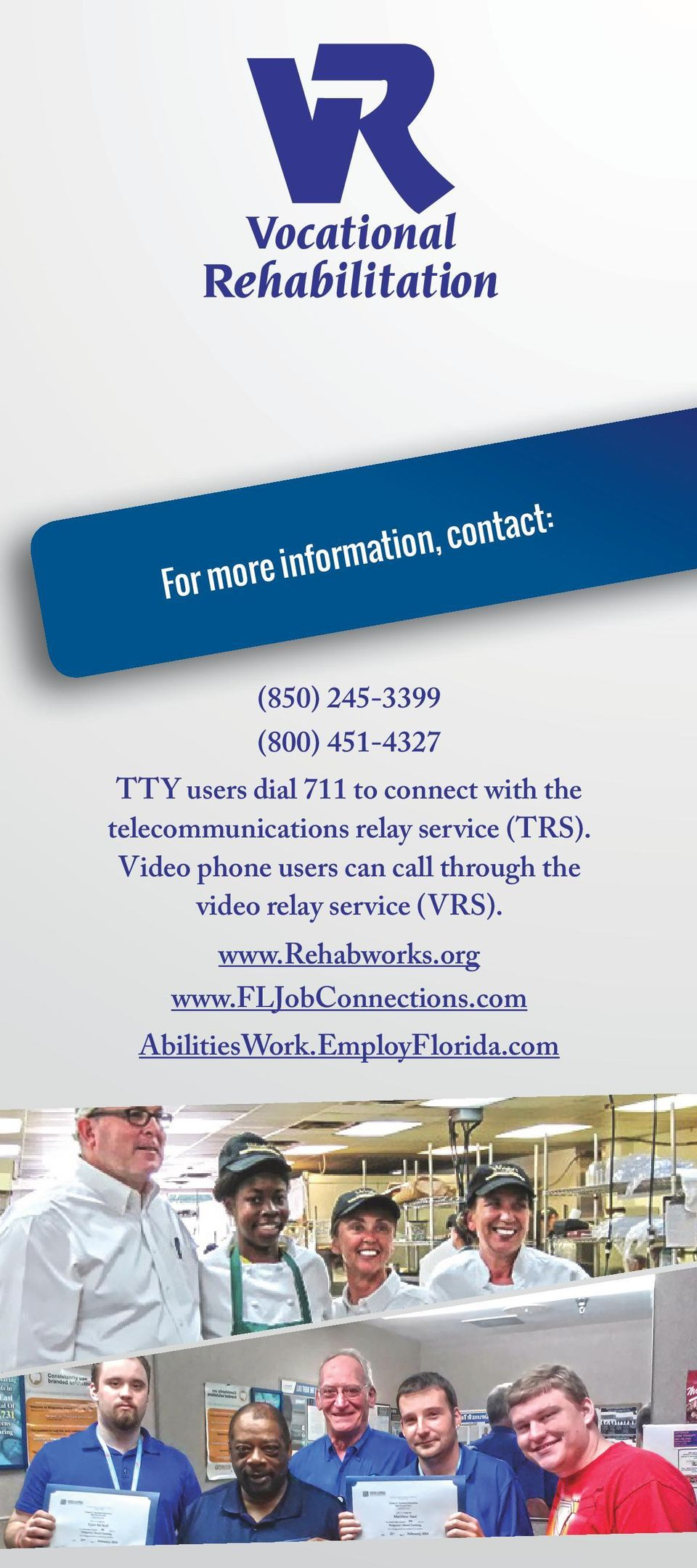 Video phone users can call through the video relay service (VRS). www.