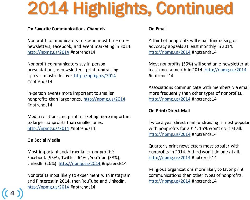 us/2014 #nptrends14 In-person events more important to smaller nonprofits than larger ones. http://npmg.