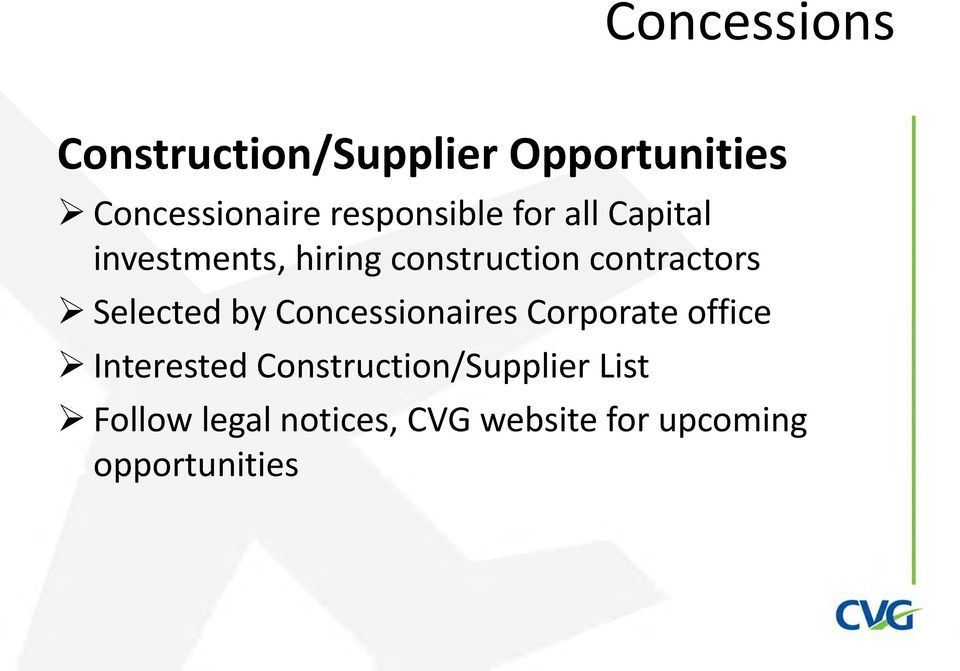 contractors Selected by Concessionaires Corporate office Interested