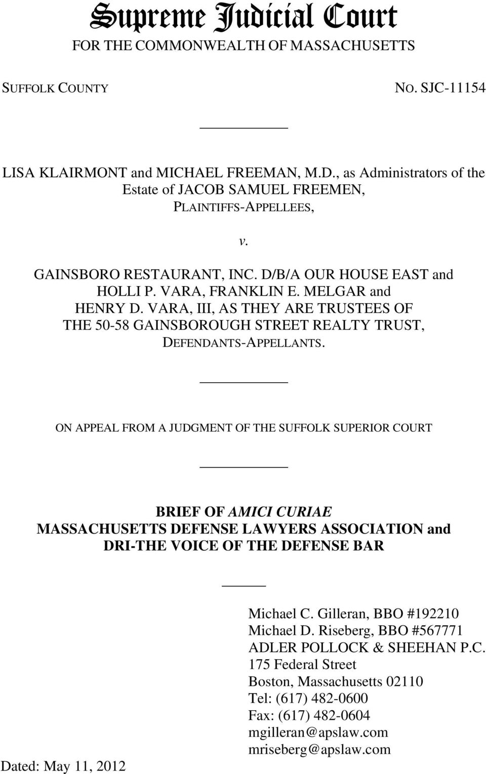 VARA, III, AS THEY ARE TRUSTEES OF THE 50-58 GAINSBOROUGH STREET REALTY TRUST, DEFENDANTS-APPELLANTS.