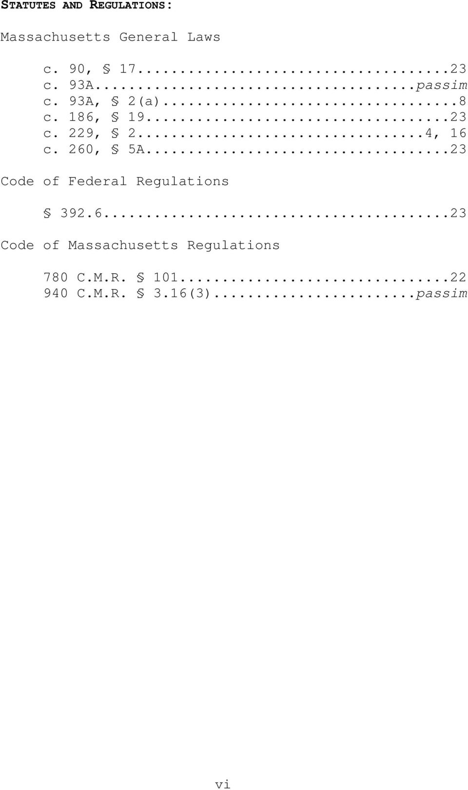 260, 5A...23 Code of Federal Regulations 392.6...23 Code of Massachusetts Regulations 780 C.