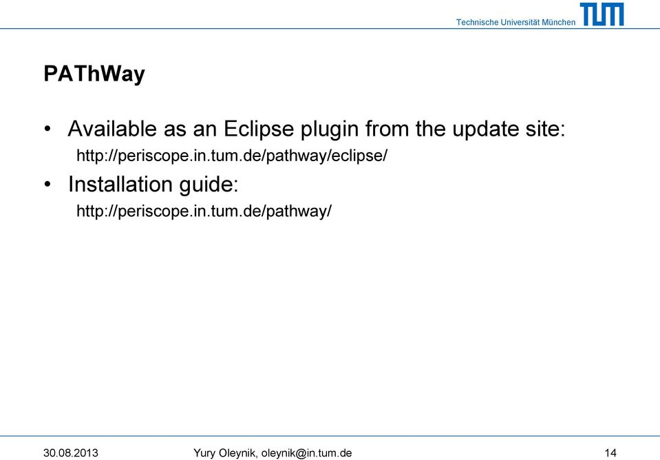 de/pathway/eclipse/ Installation guide: