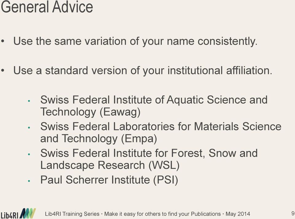 Swiss Federal Institute of Aquatic Science and Technology (Eawag) Swiss Federal