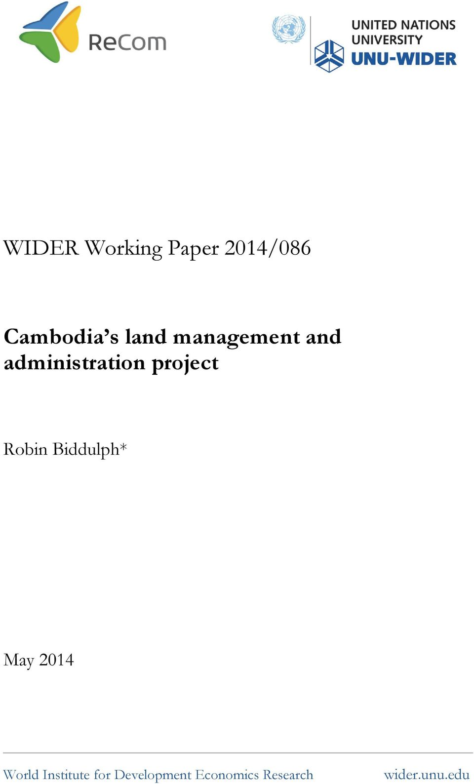 Robin Biddulph* May 2014 World Institute