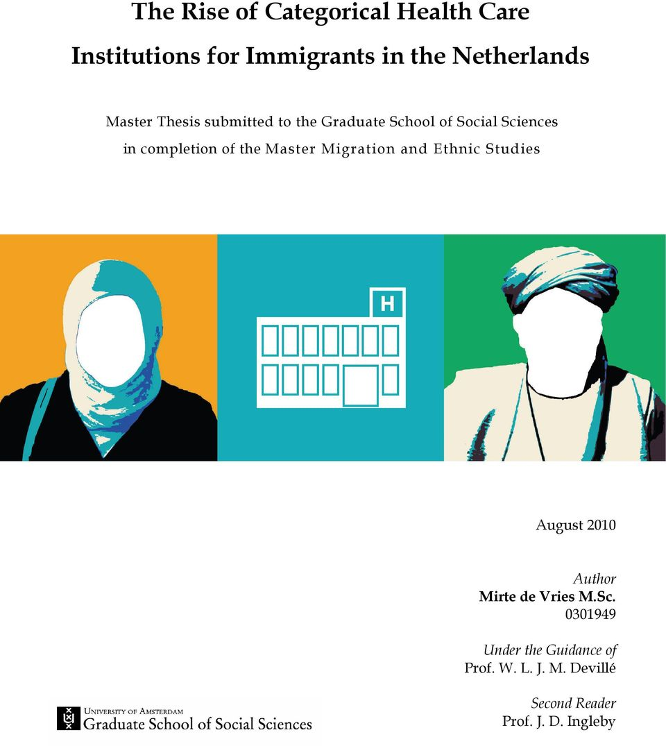 the Master Migration and Ethnic Studies August 2010 Author Mirte de Vries M.Sc.