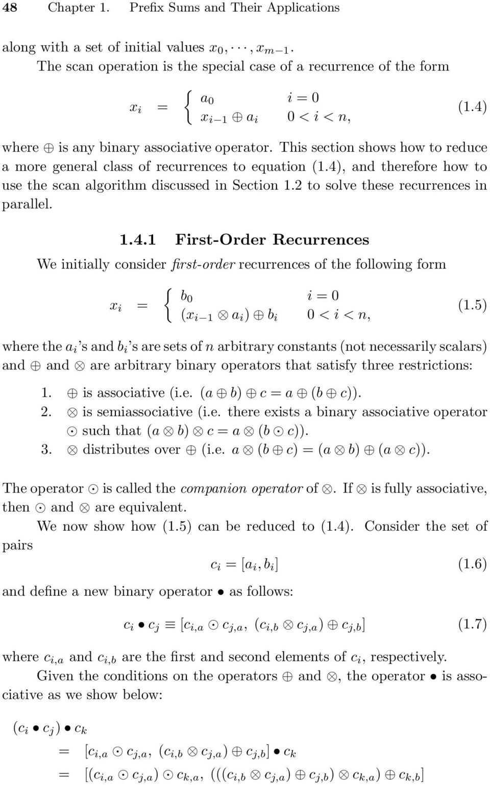 This section shows how to reduce a more general class of recurrences to equation (1.4)