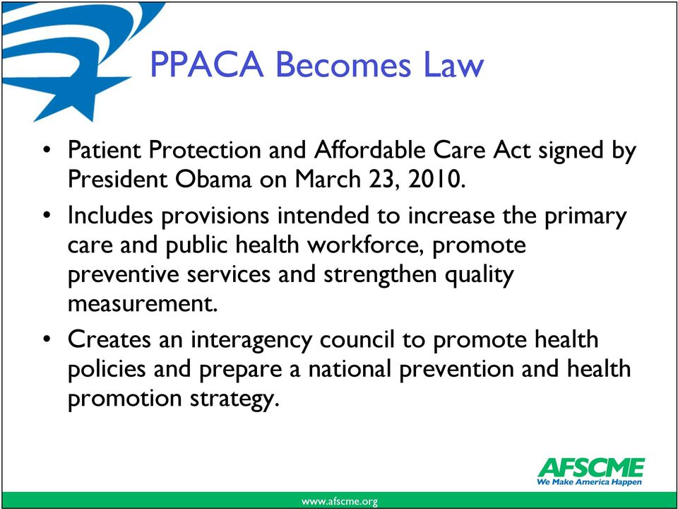Includes provisions intended to increase the primary care and public health workforce, promote