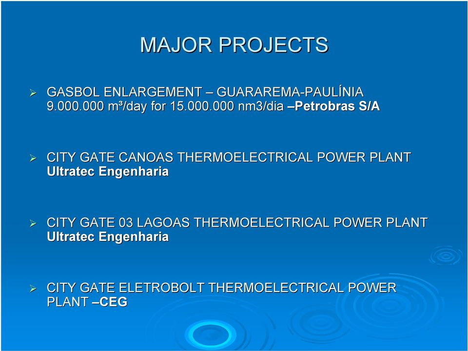 THERMOELECTRICAL POWER PLANT Ultratec Engenharia CITY GATE 03 LAGOAS