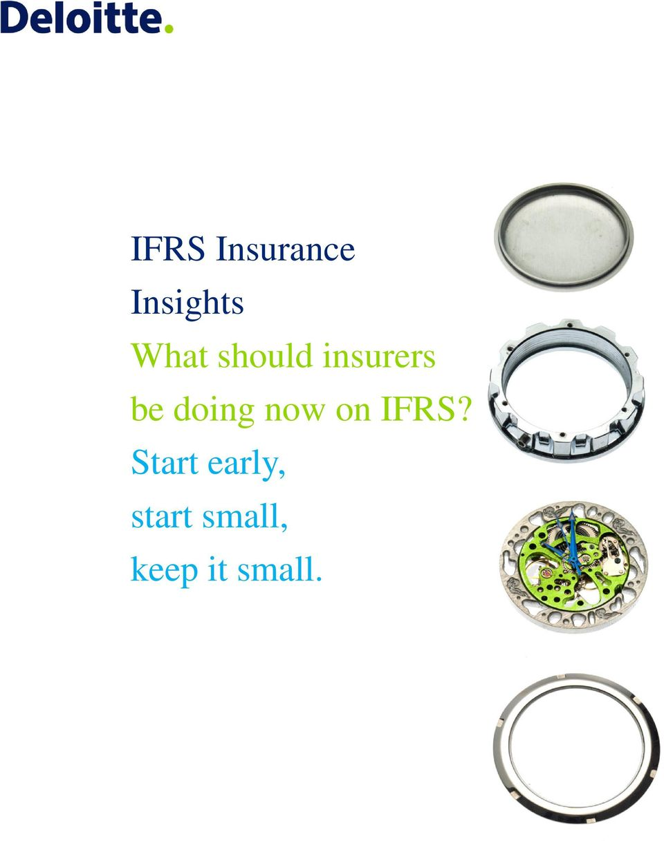 doing now on IFRS?
