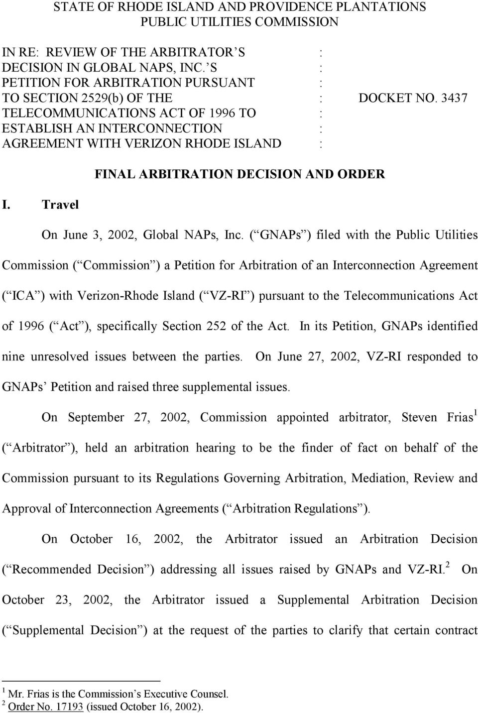Travel FINAL ARBITRATION DECISION AND ORDER On June 3, 2002, Global NAPs, Inc.