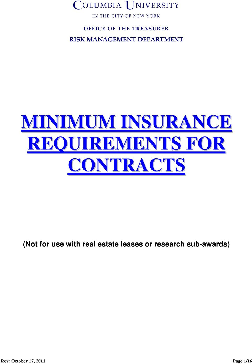 REQUIREMENTS FOR CONTRACTS (Not for use with real estate