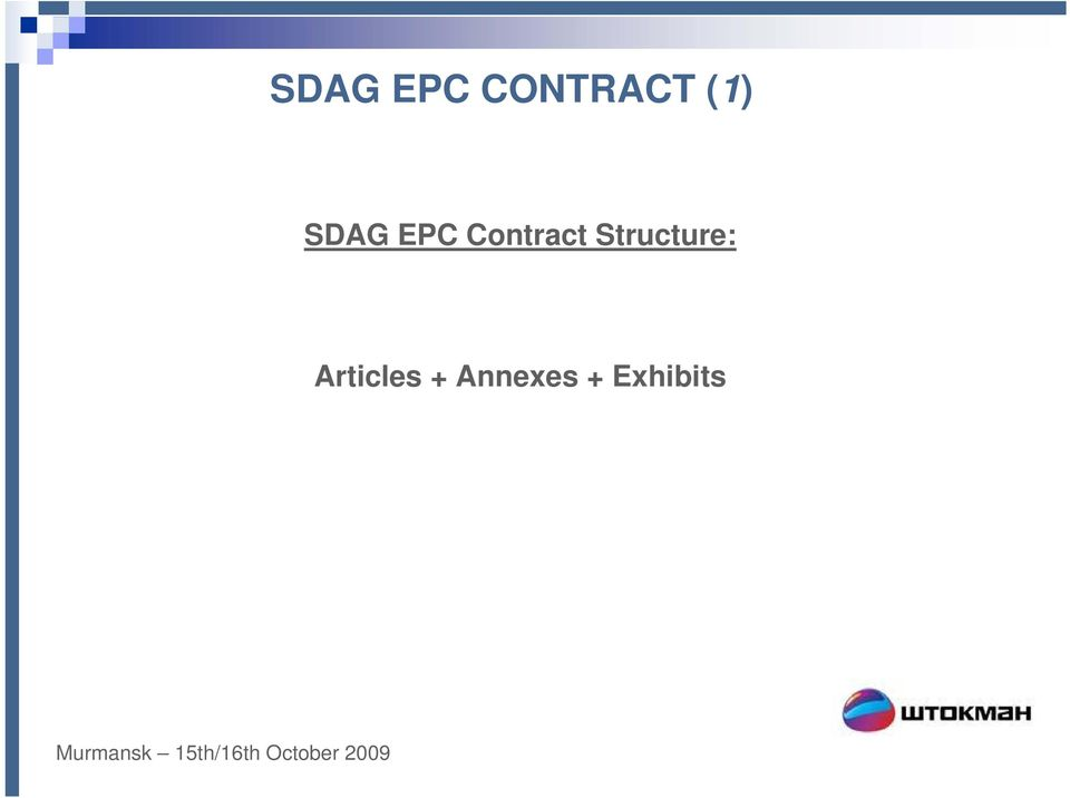 Contract Structure: