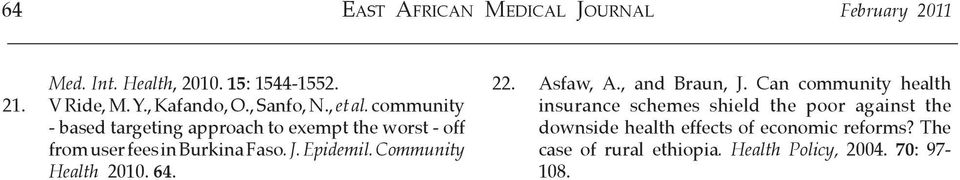 community - based targeting approach to exempt the worst - off from user fees in Burkina Faso. J. Epidemil.