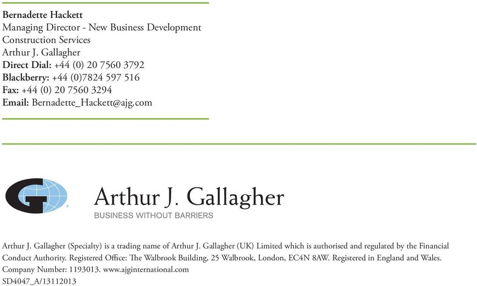 com Arthur J. Gallagher (Specialty) is a trading name of Arthur J.
