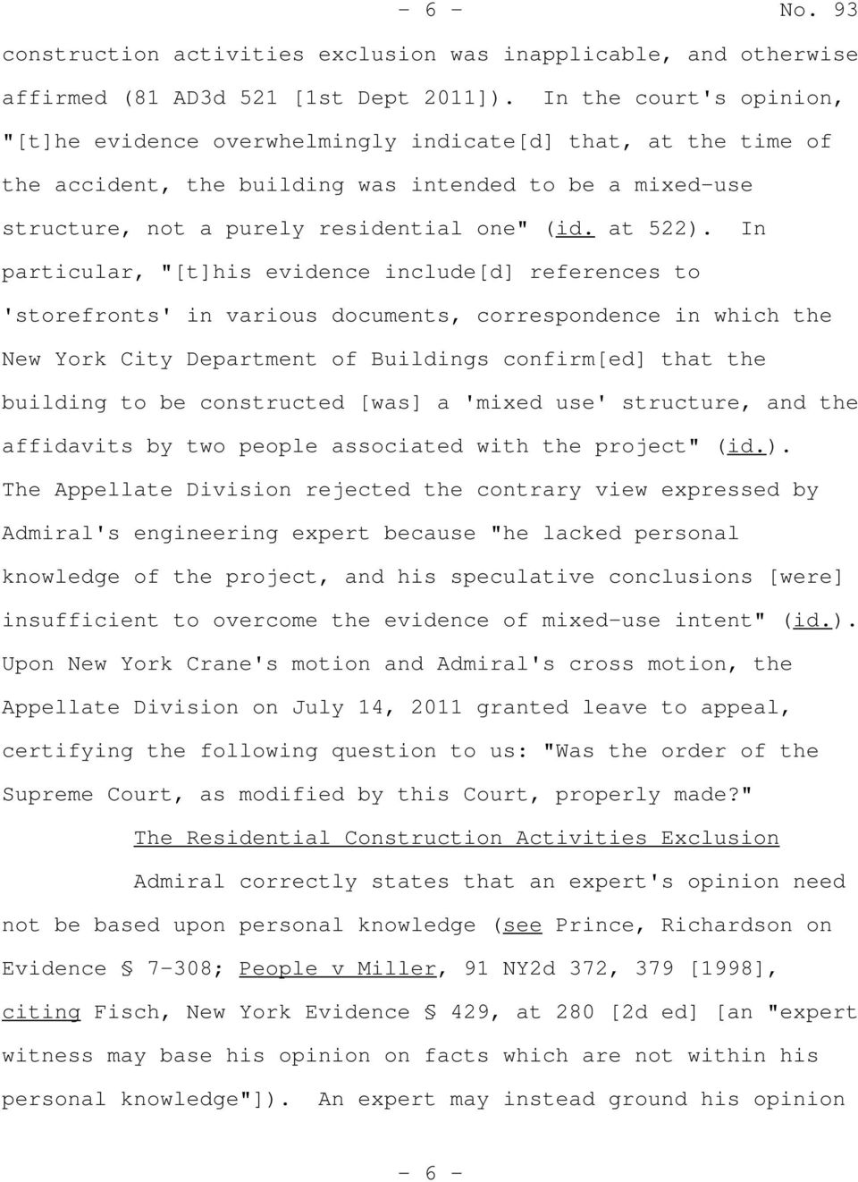 "In particular, ""[t]his evidence include[d] references to 'storefronts' in various documents, correspondence in which the New York City Department of Buildings confirm[ed] that the building to be"