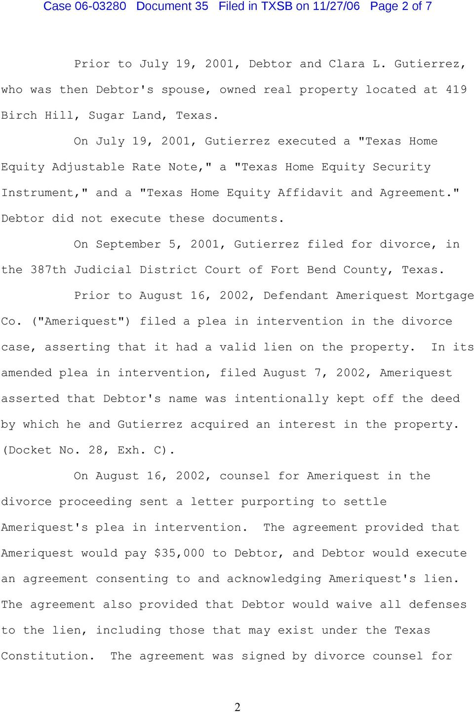 "On July 19, 2001, Gutierrez executed a ""Texas Home Equity Adjustable Rate Note,"" a ""Texas Home Equity Security Instrument,"" and a ""Texas Home Equity Affidavit and Agreement."