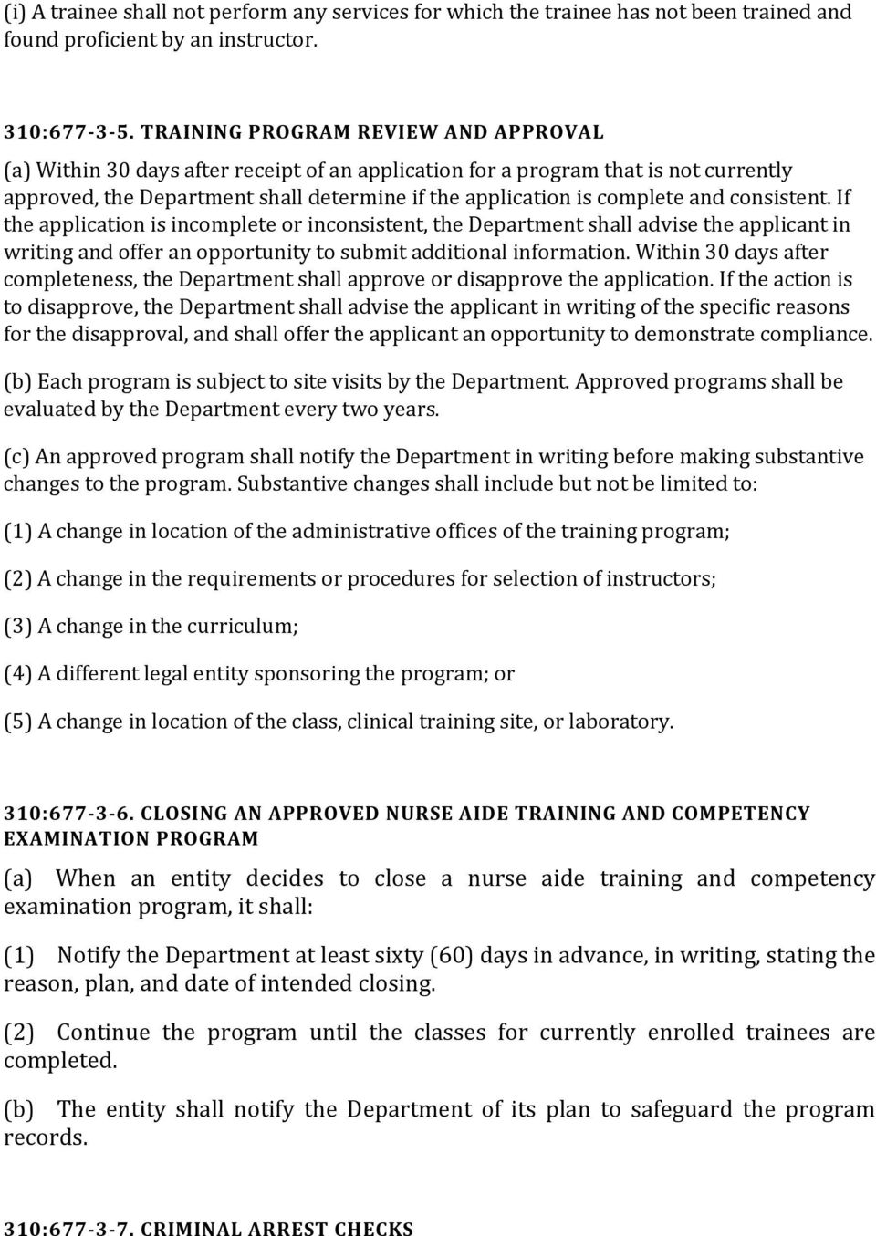 consistent. If the application is incomplete or inconsistent, the Department shall advise the applicant in writing and offer an opportunity to submit additional information.
