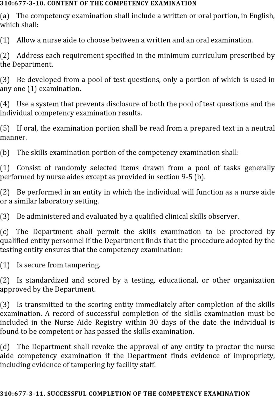 examination. (2) Address each requirement specified in the minimum curriculum prescribed by the Department.
