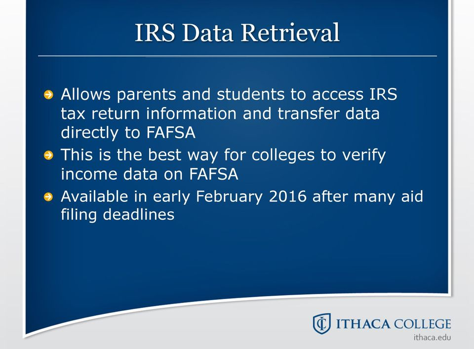information and transfer data directly to FAFSA!
