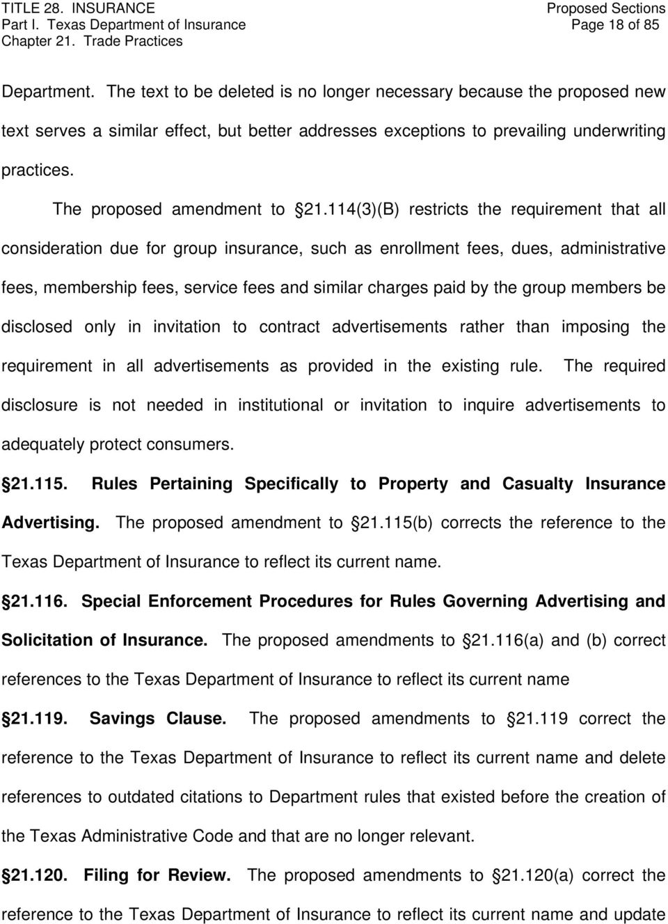 114(3)(B) restricts the requirement that all consideration due for group insurance, such as enrollment fees, dues, administrative fees, membership fees, service fees and similar charges paid by the