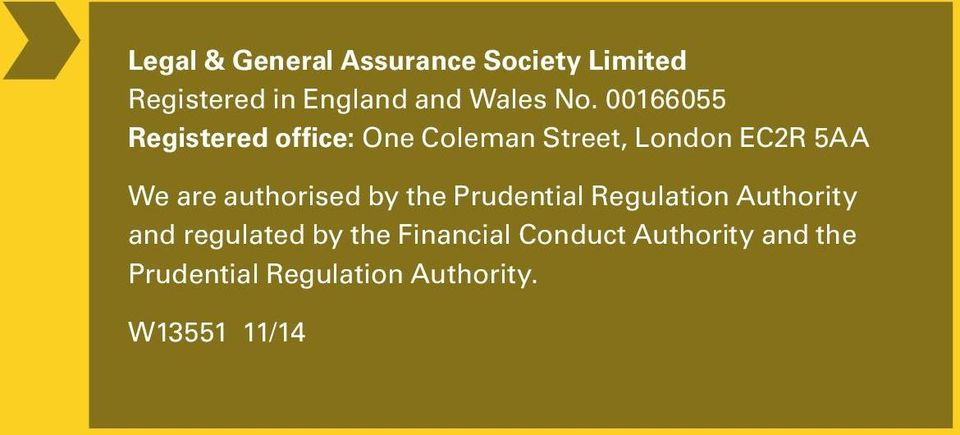 authorised by the Prudential Regulation Authority and regulated by the