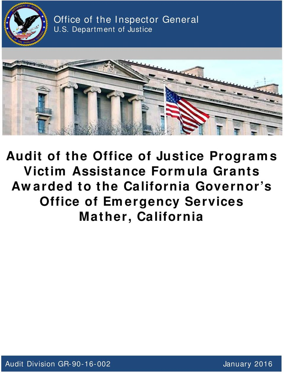 Victim Assistance Formula Grants Awarded to the California