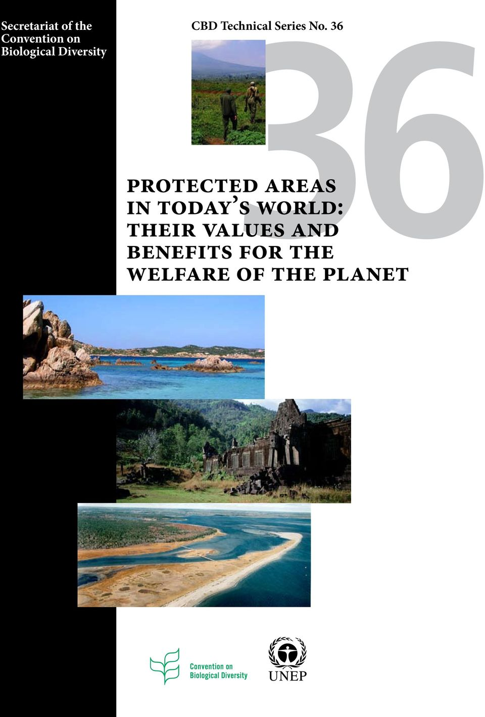 No. 36 Protected Areas in Today s World: