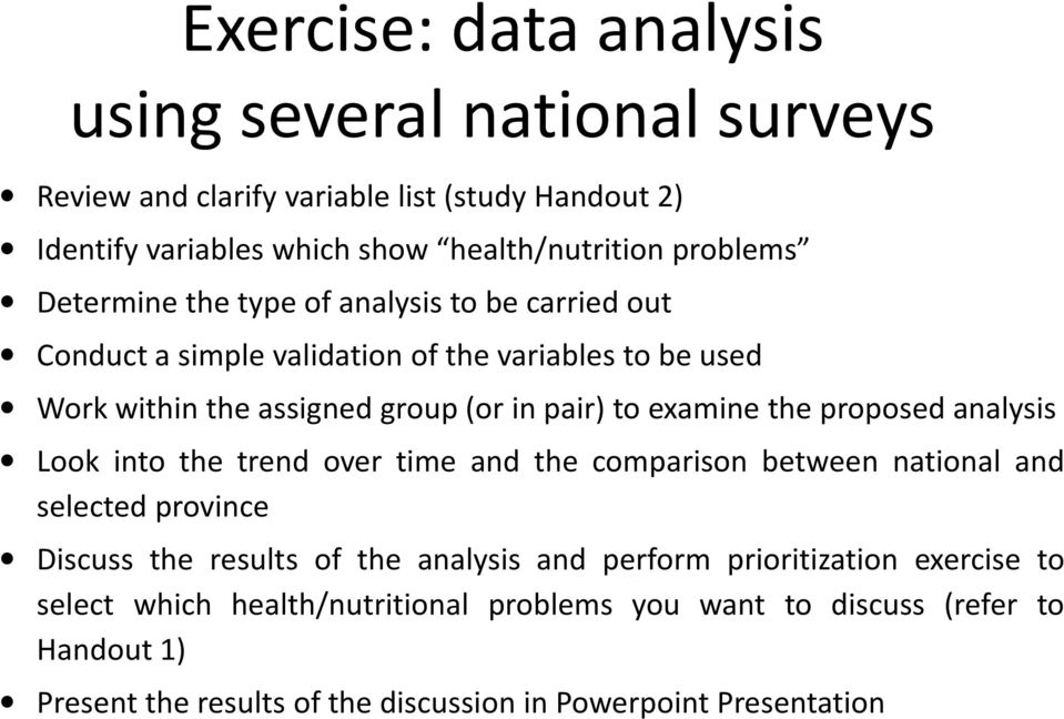 proposed analysis Look into the trend over time and the comparison between national and selected province Discuss the results of the analysis and perform