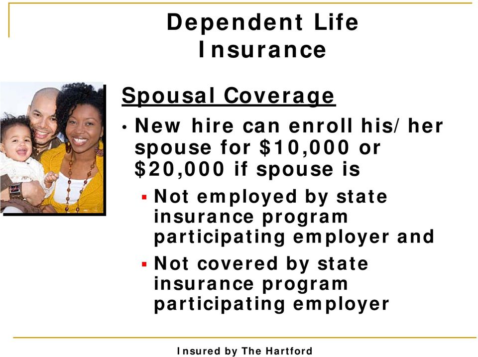 Not employed by state insurance program participating