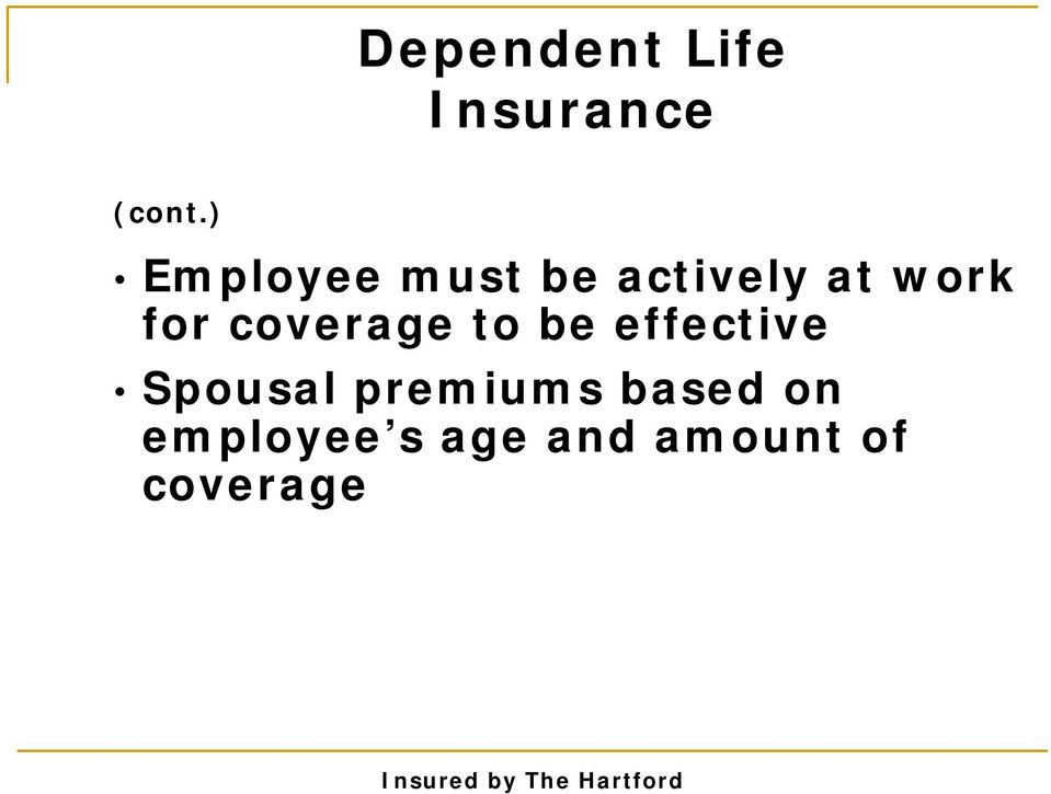 coverage to be effective Spousal