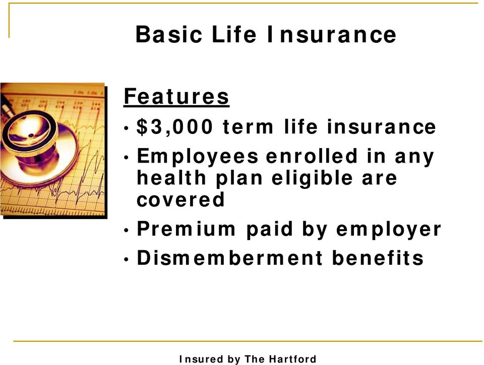 in any health plan eligible are covered
