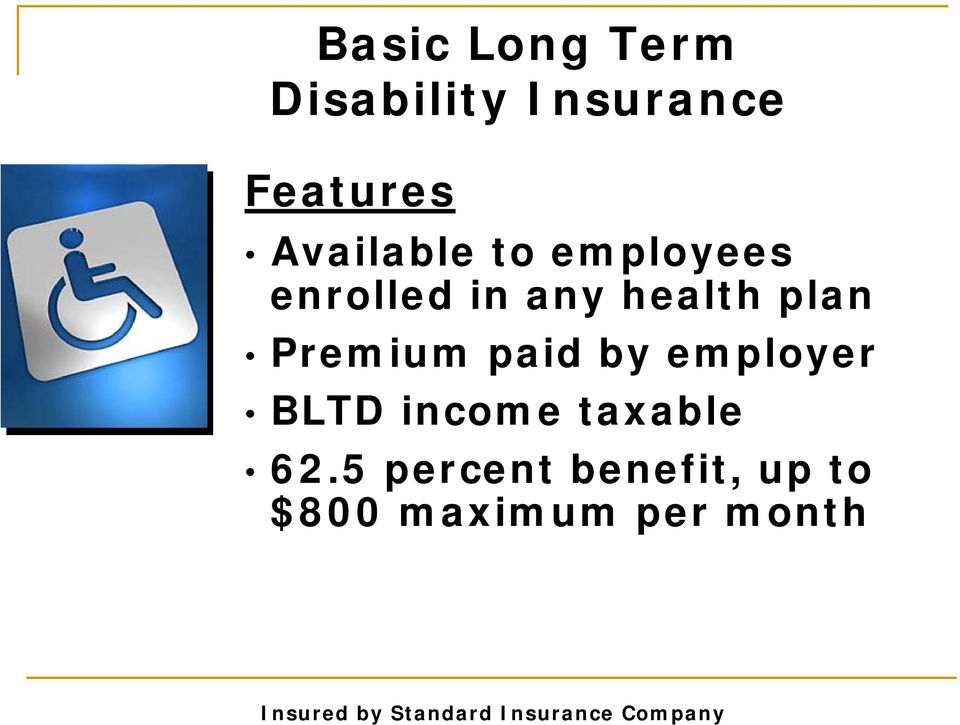 employer BLTD income taxable 62.