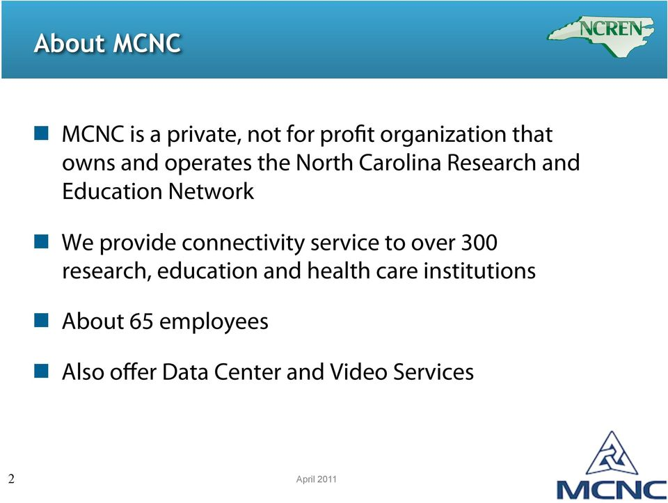 North Carolina Research and Education Network!