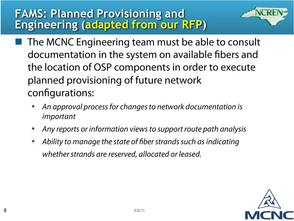 in order to execute planned provisioning of future network configurations: An approval process for changes to network documentation