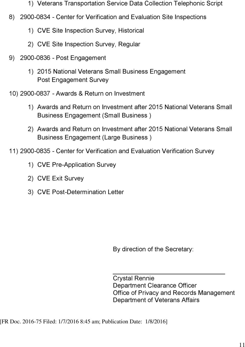 on Investment after 2015 National Veterans Small Business Engagement (Small Business ) 2) Awards and Return on Investment after 2015 National Veterans Small Business Engagement (Large Business ) 11)